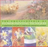 The Encyclopedia of Flower Painting Techniques, Sue Burton, 1402703953