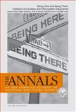 Being Here and Being There : Fieldwork Encounters and Ethnographic Discoveries, , 1412913950
