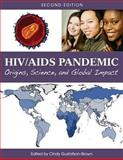 HIV/AIDS Pandemic : Origins, Science, and Global Impact (Second Edition), Cindy Gustafson-Brown, 1626613958