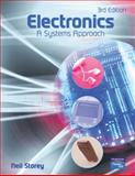 Electronics : A Systems Approach, Storey, Neil, 0131293966
