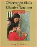 Observation Skills for Effective Teaching, Borich, Gary D. and Bayles, Deborah L., 0138603960