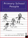 Primary School People : Getting to Know Your Colleagues, , 0415113962