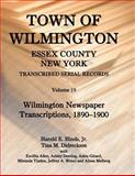 Town of Wilmington, Essex County, New York, Transcribed Serial Records, Harold E. Hinds and Tina M. Didreckson, 0788453963