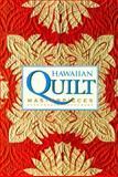 Hawaiian Quilt Masterpieces, Robert Shaw, 0883633965