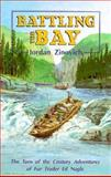 Battling the Bay, Jordan Zinovich, 0919433960