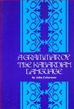 A Grammar of the Kabardian Language, John Colarusso, 0919813968