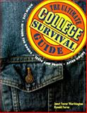 The Ultimate College Survival Guide, Worthington, Janet F. and Farrar, Ronald T., 1560793961