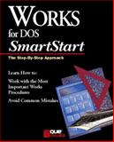 Works DOS Smartstart, Preston, John M., 1565293967