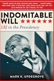 Indomitable Will 1st Edition