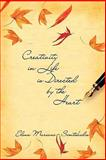 Creativity in Life Is Directed by the Heart, Elena Mariani -. Simtikidis and Elena Mariani - Simtikidis, 1770673962