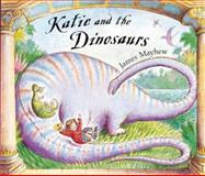 Katie and the Dinosaurs, James Mayhew, 184362396X
