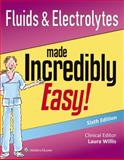 Fluids and Electrolytes Made Incredibly Easy!, Lippincott Williams and Wilkins Staff, 1451193963