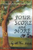 Four Score and More, LaVera Edick, 146697396X