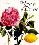 The Language of Flowers, Marina Heilmeyer, 3791323962