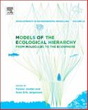 Models of the Ecological Hierarchy : From Molecules to the Ecosphere, , 0444593969