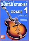 Guitar Studies : Grade 1, Bay, William, 0871663961
