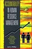 Accountability in Human Resource Management, Phillips, Jack J., 0884153967