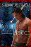 Viking Justice, Sherry Michaels, 1494373963