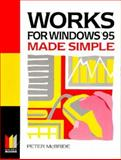 Works for Windows 95 Made Simple, McBride, 0750633964