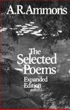 Selected Poems of A. R. Ammons, A. R. Ammons, 0393303969