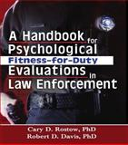 A Handbook for Psychological Fitness-for-Duty Evaluations in Law Enforcement 9780789023964