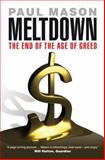 Meltdown, Paul Mason, 1844673960