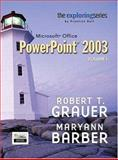 Exploring Microsoft PowerPoint 2003, Vol. 1 and Student Resource CD Package, Grauer, Robert T. and Barber, Maryann, 0132303965