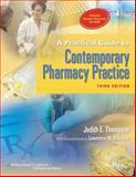 A Practical Guide to Contemporary Pharmacy Practice, Thompson, Judith E. and Davidow, Lawrence, 0781783968