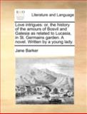 Love Intrigues, Jane Barker, 1170513964