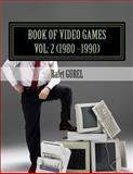 Book of Video Games, Rafet Gurel, 1500653969