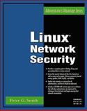 Linux Network Security, Smith, Peter, 1584503963