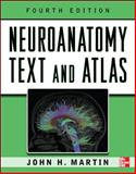 Neuroanatomy Text and Atlas, Martin, John, 0071603964