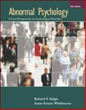 Abnormal Psychology : Clinical Perspectives on Psychological Disorders, Halgin, Richard P. and Whitbourne, Susan Krauss, 0073133965
