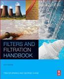 Filters and Filtration Handbook, Sutherland, Kenneth S. and Sparks, Trevor, 0080993966