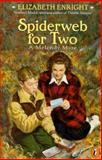 Spiderweb for Two, Elizabeth Enright, 0140383964