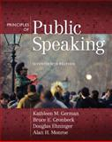 Principles of Public Speaking, German, Kathleen M. and Gronbeck, Bruce E., 0205653960