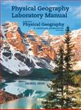 Laboratory Manual for Mcknight's Physical Geography : A Landscape Appreciation, Hess, Darrel and Tasa, Dennis, 0321863968