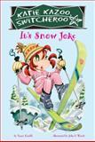 It's Snow Joke!, Nancy Krulik, 0448443961