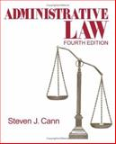 Administrative Law, Cann, Steven J., 1412913969