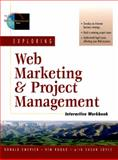 Exploring Web Marketing and Project Management, Emerick, Donald and Round, Kimberlee, 0130163961