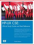 Hp-ux Cse : Official Study Guide and Desk Reference, Keenan, Charles, 0131463969