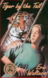 Tiger by the Tail, Eric Walters, 0888783965