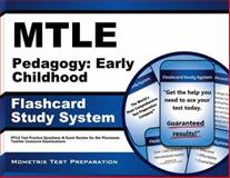 Mtle Pedagogy Early Childhood Flashcard Study System : MTLE Test Practice Questions and Exam Review for the Minnesota Teacher Licensure Examinations, MTLE Exam Secrets Test Prep Team, 1630943967