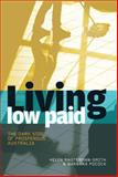 Living Low Paid : The Dark Side of Prosperous Australia, Masterman-Smith, Helen and Pocock, Barbara, 1741753961