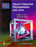 Object-Oriented Programming and Java, Poo, Danny C. C. and Kiong, Derek B. K., 9813083964