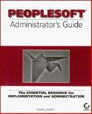 PeopleSoft Administrator's Guide, Bilbrey, Darrell, 0782123961
