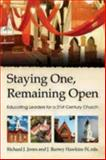 Staying One, Remaining Open, Richard J. Jones and James Barney Hawkins, 0819223964