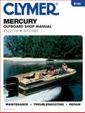 Mercury 45-225 Hp Outboards, 1972-1989 9780892873968