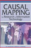 Causal Mapping for Research in Information Technology, Nakayama, V. K. and Sutcliffe, Norma, 1591403960