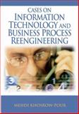 Cases on Information Technology and Business Process Reengineering, Khosrowpour, Mehdi, 1599043963
